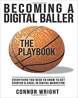 Knjiga Becoming a Digital Baller the Playbook napisao Connor Ray Wright