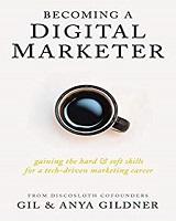 Knjiga Becoming A Digital Marketer autora Gil și Anya Gildner