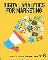 Knjiga Digital Analytics for Marketing autora Marshall Sponder i Gohar F. Khan