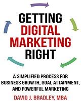Knjiga Getting Digital Marketing Right napisao David J. Bradley